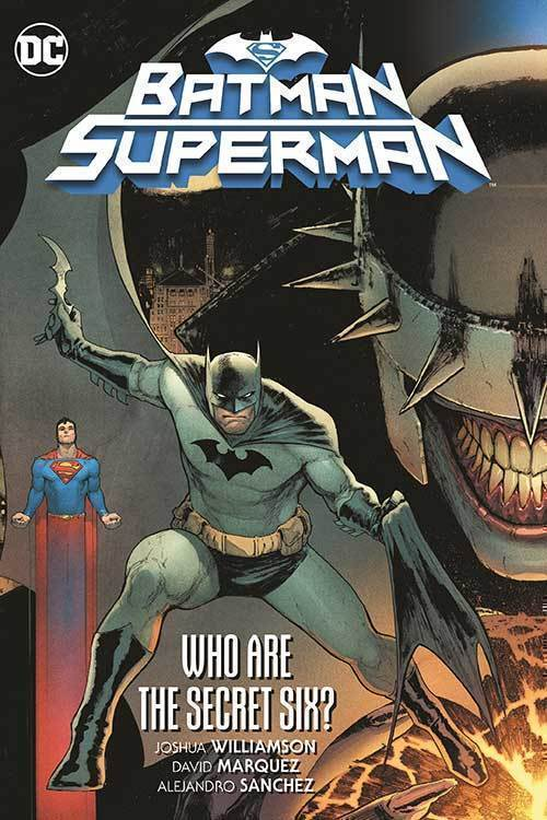 Batman Superman TPB Volume 01 Who Are The Secret Six