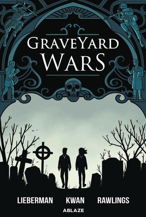 Ablaze graveyard wars sc gn volume 01 20200627