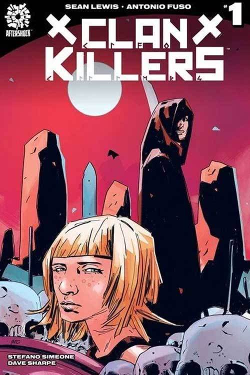 Clankillers TPB Volume 1