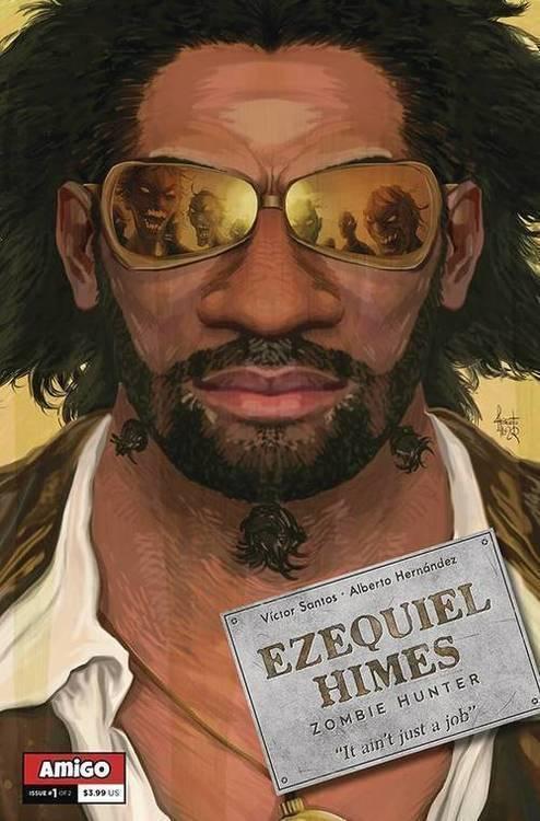 Amigo comics ezequiel himes zombie hunter 20200128