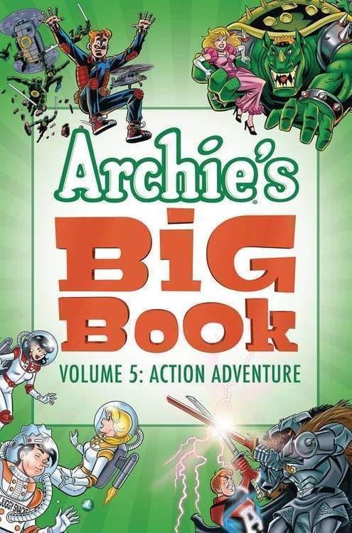 Archie comic publications archies big book tpb volume 05 action adventure 20180928