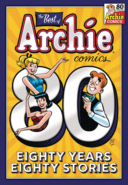 Archie comic publications best of archie comics 80 years 80 stories tpb 20210526