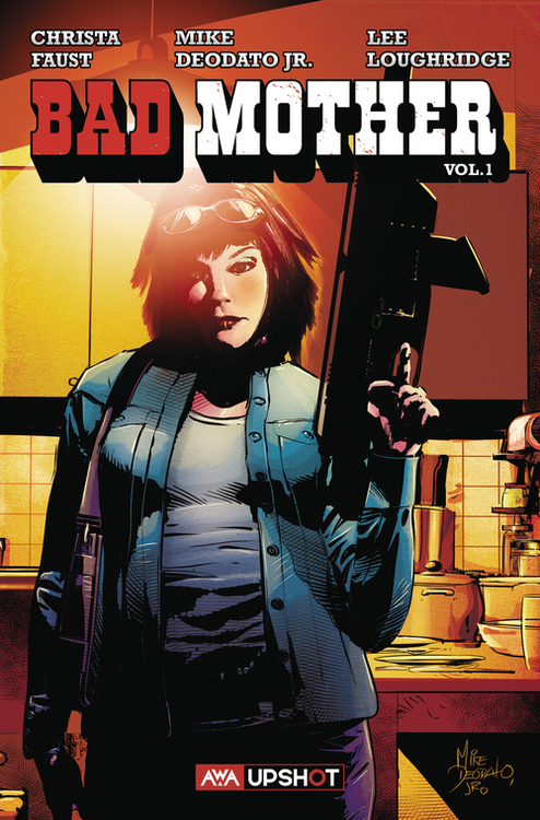 Bad Mother TPB