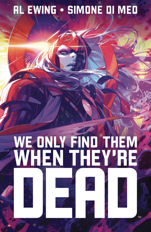 We Only Find Them When They Are Dead TPB Volume 01 Discover Now