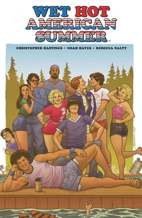 Wet Hot American Summer Original Graphic Novel