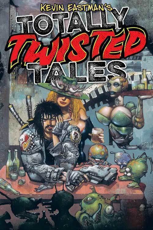 Kevin Eastman Totally Twisted Tales TPB