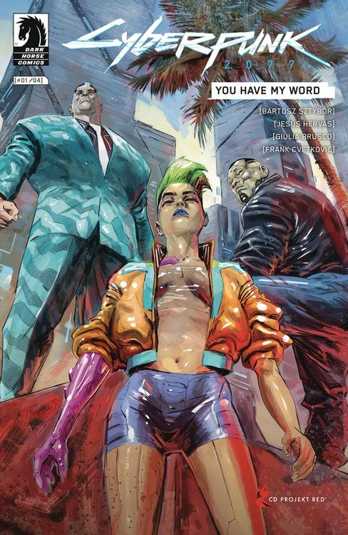 Dark horse comics cyberpunk 2077 you have my word 20210126
