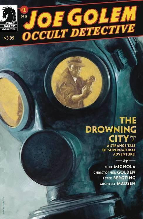 Joe Golem The Drowning City
