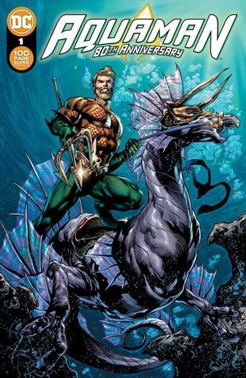 Dc comics aquaman 80th anniversary 100 page super spectacular 1 one shot cvr a ivan reis joe prado 20210528