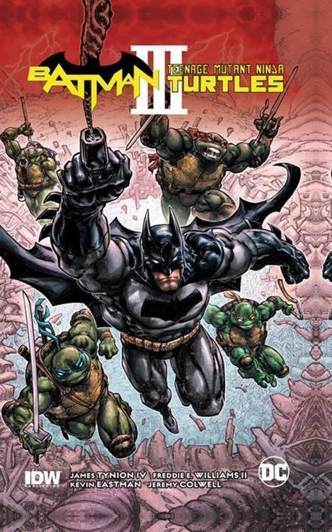 Batman Teenage Mutant Ninja Turtles Iii TPB