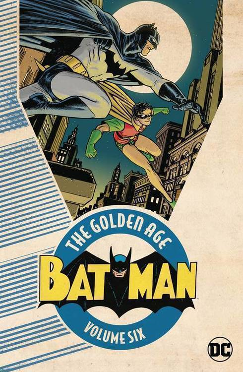 Dc comics batman the golden age tpb volume 6 20190926