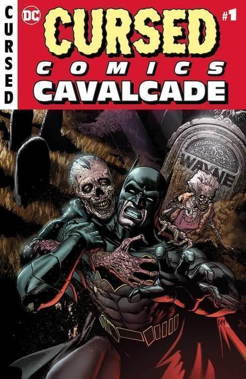 Dc comics cursed comics cavalcade 20180801