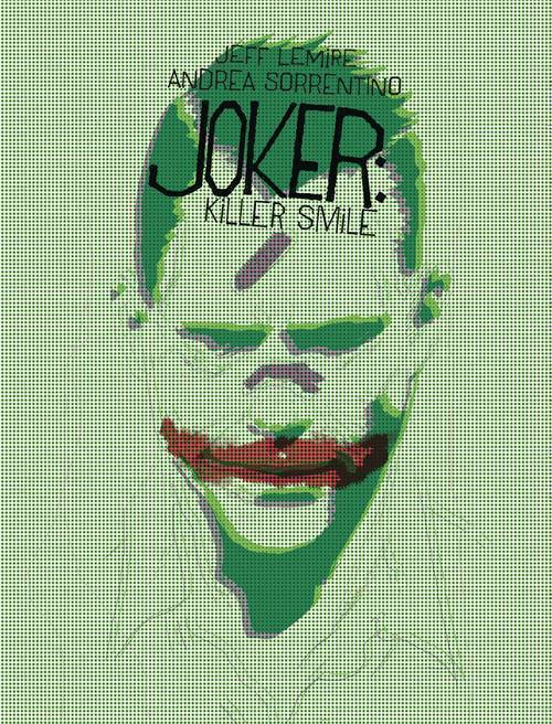 Dc comics joker killer smile 20190730