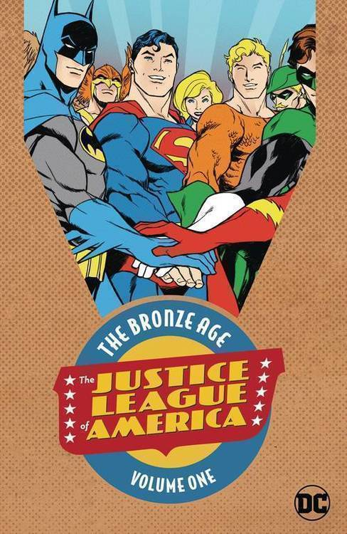 Dc comics justice league of america the bronze age tpb vol 01 20181130