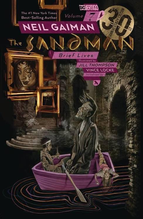 Sandman TPB Volume 07 Brief Lives 30th Anniversary Edition