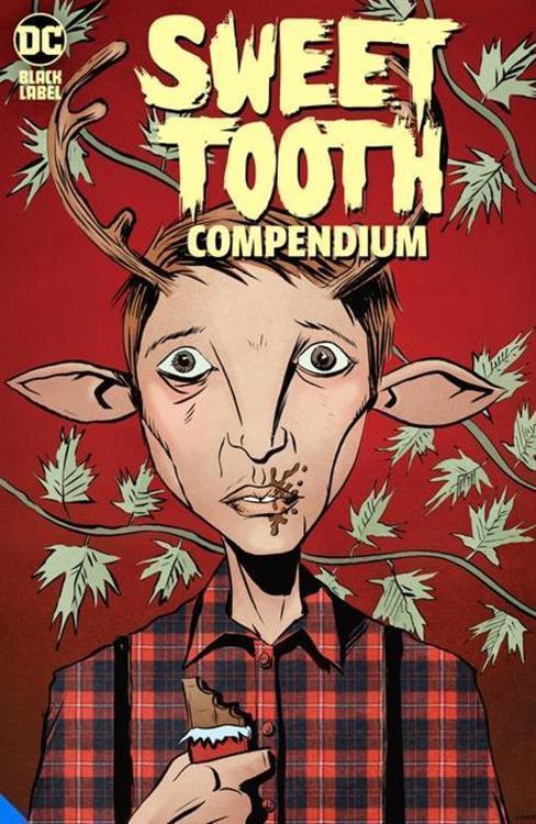 Dc comics sweet tooth compendium tpb mature 20210325