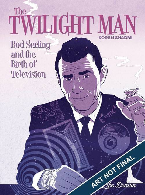 Humanoids inc twilight man rod serling birth of television softcover 20190730