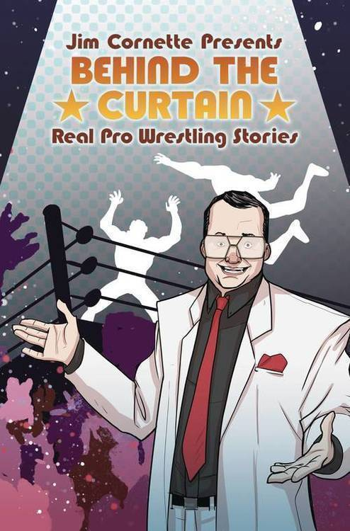 Idw publishing jim cornette presents behind curtain wrestling stories tpb 20190327