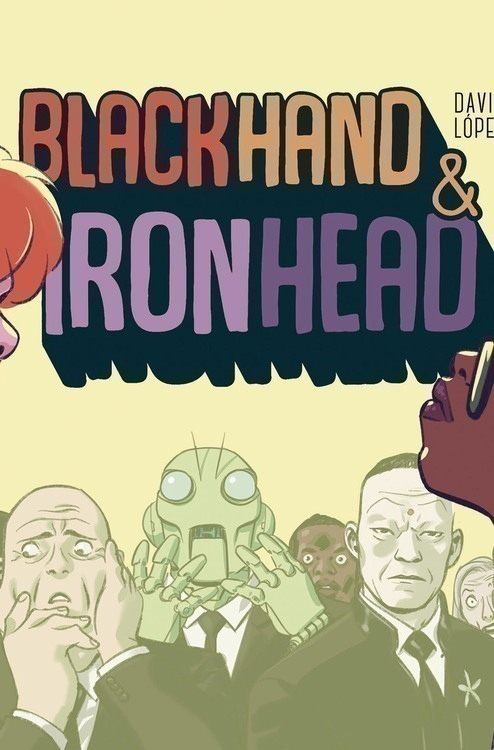 Blackhand & Ironhead Hardcover Volume 01
