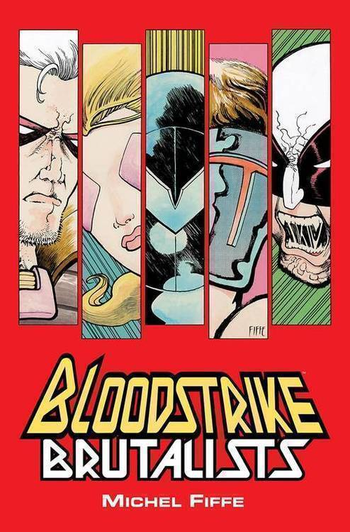 Image comics bloodstrike brutalists tpb mature 20180801