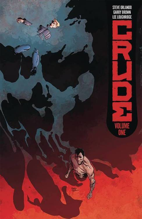 Image comics crude tpb vol 01 mature 20180830