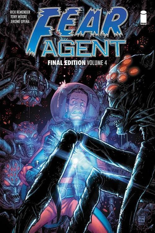 Image comics fear agent final ed tpb volume 04 mature 20180928