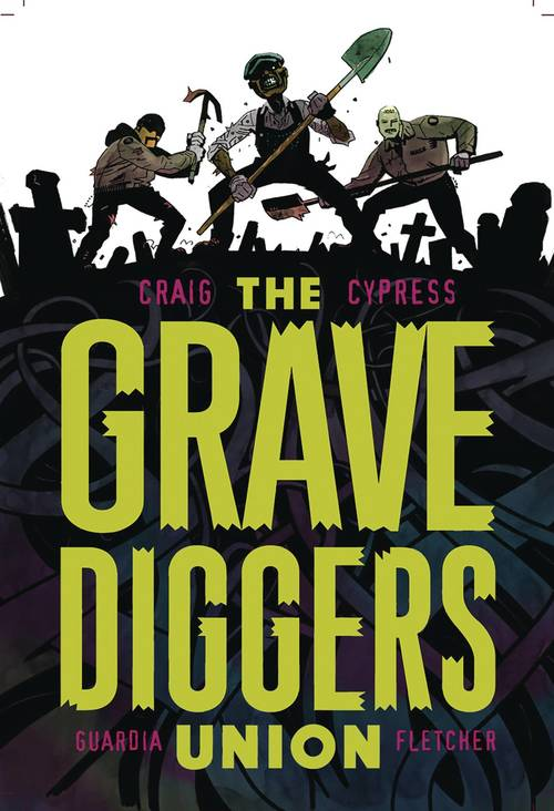 Image comics gravediggers union tpb vol 01 mature 20180203