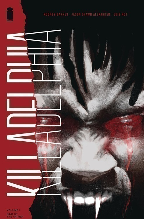 Killadelphia TPB Volume 01 Sins Of The Father (Mature)
