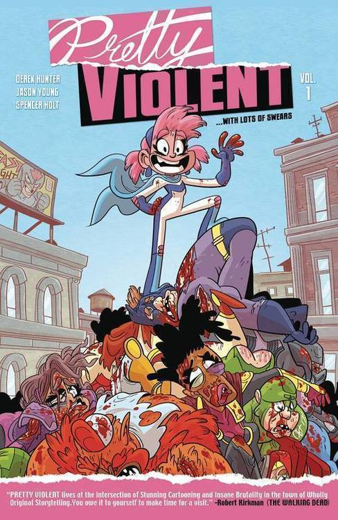 Pretty Violent TPB Volume 01 (Mature)