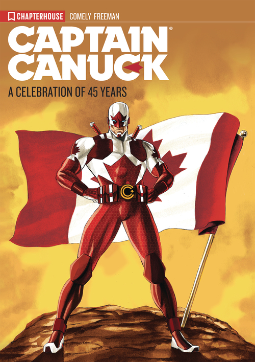 Captain Canuck Celebration Of 45 Years TPB