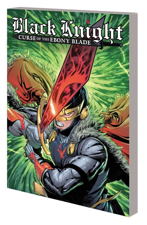 Marvel comics black knight curse ebony blade tpb 20210526