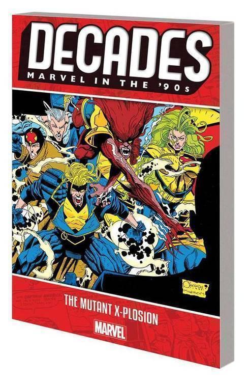 Marvel comics decades marvel 90s tpb mutant x plosion 20190225