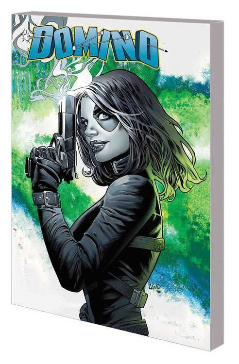 Marvel comics domino tpb volume 01 20180801