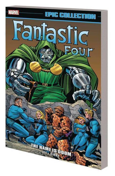 Fantastic Four Epic Collection TPB Name Is Doom