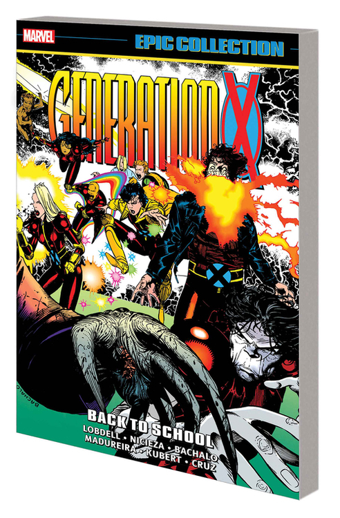 Marvel comics generation x epic collection tpb back to school 20210224
