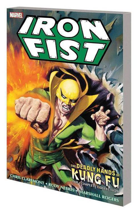 Marvel comics iron fist deadly hands kung fu tpb complete collection 20181130