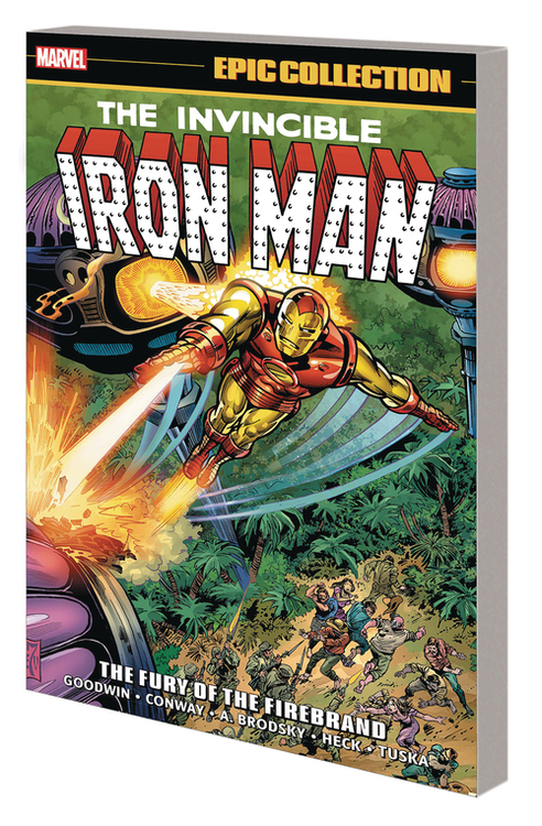 Iron Man Epic Collection TPB Fury Of Firebrand