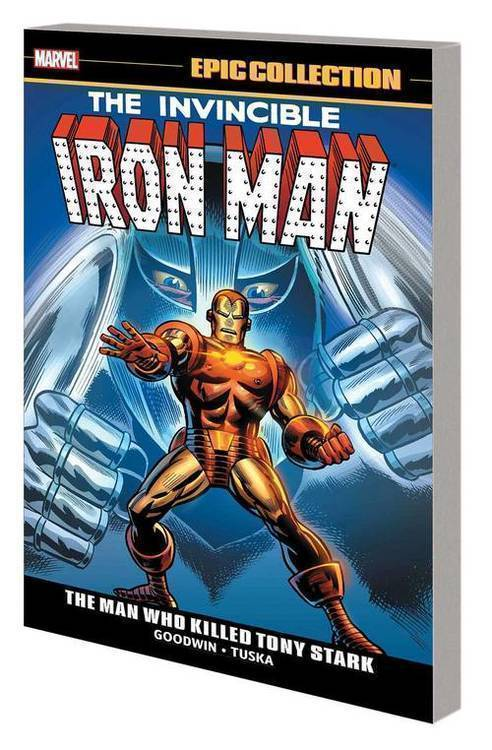 Iron Man Epic Collection TPB Man Who Killed Tony Stark