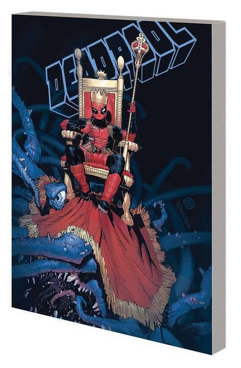 Marvel comics king deadpool tpb volume 01 hail to the king 20200225