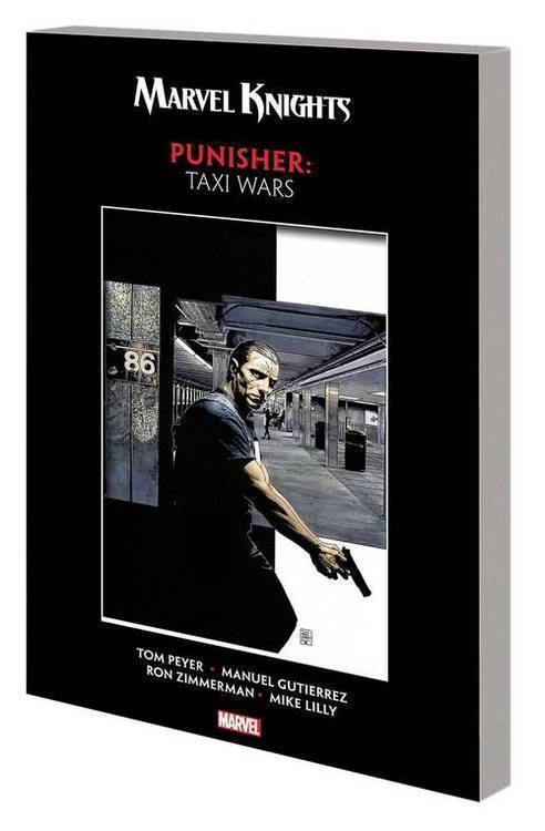Marvel comics marvel knights punisher by peyer gutierrez tpb taxi wars 20181130