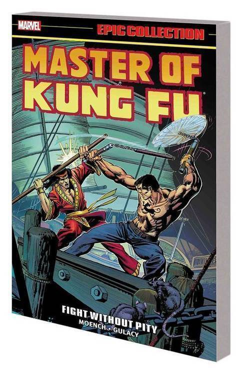 Marvel comics master of kung fu epic collection tpb fight without pity 20190327