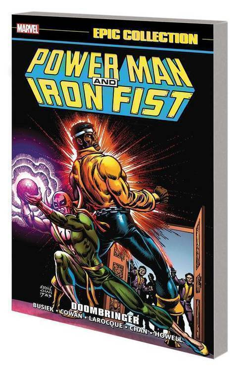Marvel comics power man and iron fist epic collection tpb doombringer 20190730