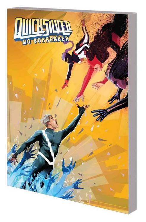 Marvel comics quicksilver tpb no surrender 20180830