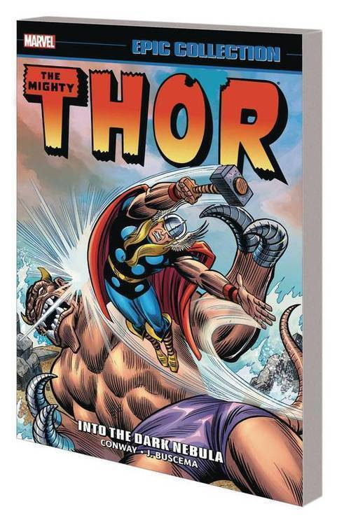 Marvel comics thor epic collection tpb into dark nebula 20191227