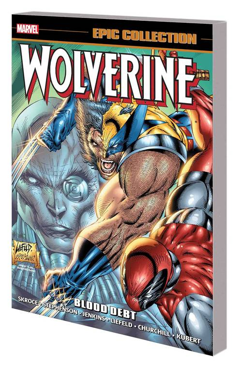 Marvel comics wolverine epic collection tpb blood debt 20171231
