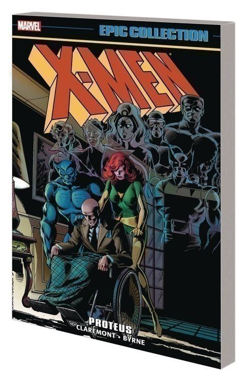 Marvel comics x men epic collection tpb proteus 20200328