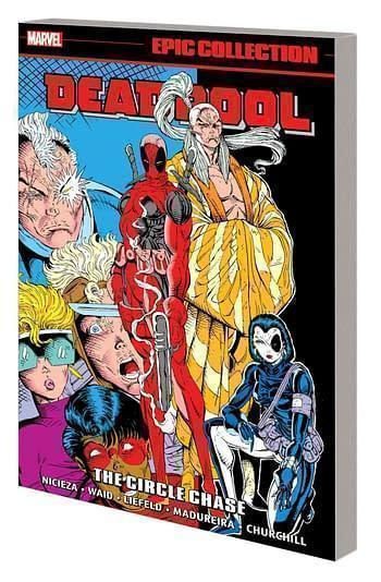 Marvel prh deadpool epic collection tpb circle chase 20210728