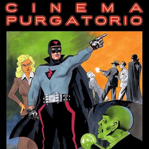 Cinema Purgatorio  (Mature)