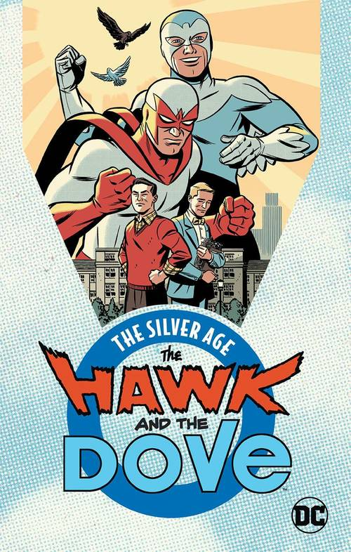 Hawk And Dove The Silver Age TPB