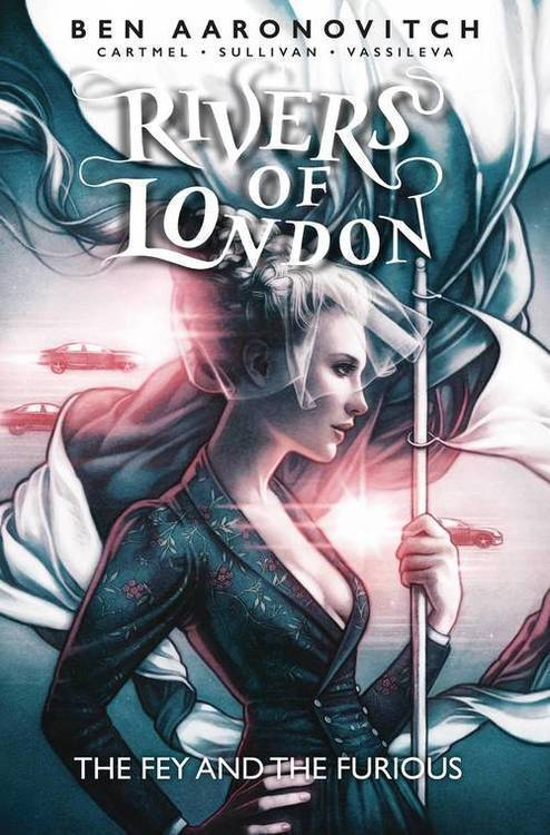 Rivers Of London Fey & The Furious